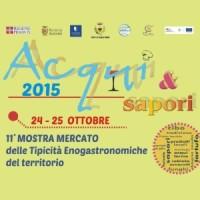 24 - 25 Ottobre: Acqui e Sapori 2015